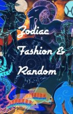Zodiac Fashion/Random by Lovepainsilence