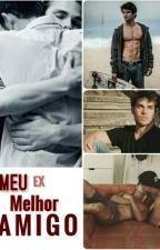 MEU ex MELHOR A M I G O (Romance Gay)  by nemtedigonemteconto