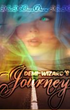 A Demi-wizards journey by XxXOcean_DreamsXxX