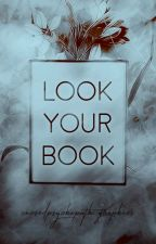 Look your book  |  Cursedpsychopath Graphics by cursedpsychopath