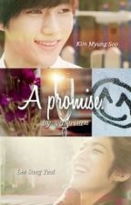 A Promise || Myungyeol.[PAUSA] by __ValeriiaLee