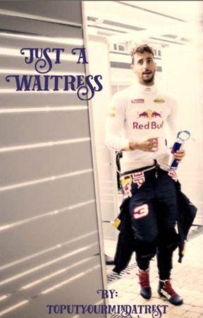 Just a Waitress (Daniel Ricciardo) by toputyourmindatrest