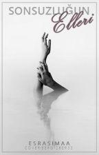 Sonsuzluğun Elleri by Esrasimaa
