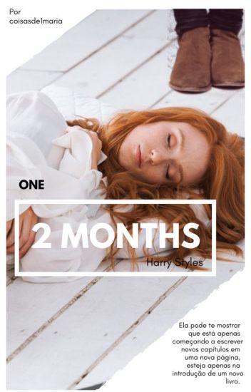 2 Months (H.S) - Parte I - TERMINADA