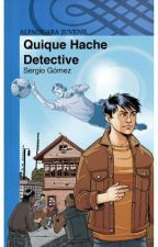 Quique Hache, detective  by VictoriaAnais15