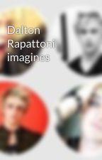 Dalton Rapattoni imagines  by Dalton_Rapattoni_bae