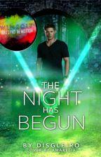 The Night Has Begun (Herschreven) by Disgleiro