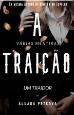 A Traição by wtfalua