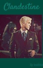 Clandestine [Draco Malfoy] by lexxfelton