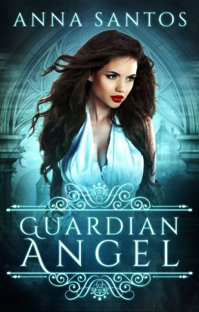 GUARDIAN ANGEL (A Fallen Angel Novella) by AnnaSantosAuthor