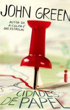 Cidades de papel -(John Green) by TodynDoYoongi