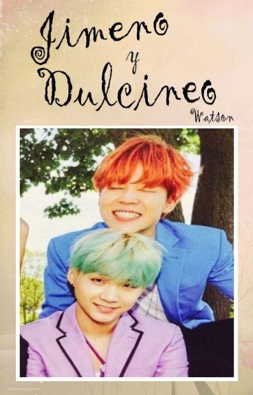 Jimeno y Dulcineo ||YoonMin||