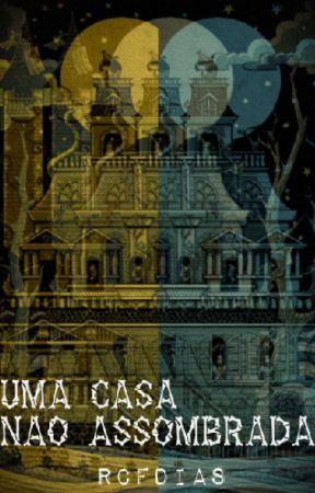 Uma casa não assombrada by RCFDias