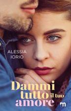 Noi Due E Il Nostro Destino ||Libri 1 e 2 by Ale_sbooks