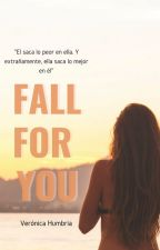 Fall For You by cantbetamed