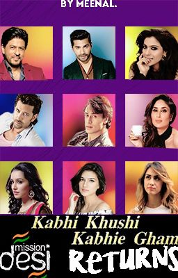 K3G Returns! #MissionDesi - Cast Overview - Wattpad