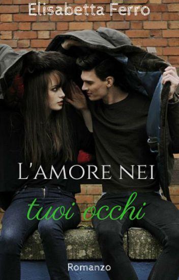 L'amore nei tuoi occhi - Trilogy of forgiveness Vol.1