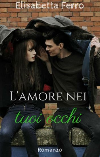 L'amore nei tuoi occhi - Trilogy of forgiveness Vol.1