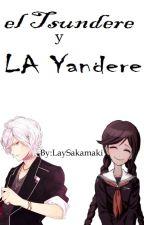 El Tsundere Y La Yandere (Subaru Y Tu) by LaySakamaki