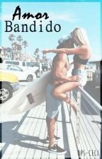 Amor Bandido by ops-ceci