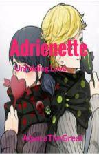 Adrienette: Unfolding Love by AlpacaTheGreat