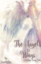 The Angel's Wings {#JustWriteIt} {#OnceUponNow}✔ by SerenityR0se