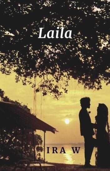 Laila (#Wattys2016)