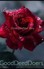Beauty and the Beast : OnceUponNow Story by GoodDeedDoers