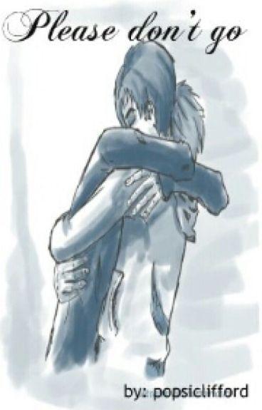 Please Don't Go -Phan-