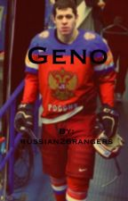 Geno (ON HOLD)  by russian26rangers