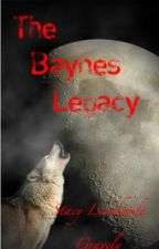 The Baynes Legacy - Book 3- Who Goes Bump In The Night by angelwing218