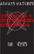 Experiencias e investigación Creepypasta  by Syu_Dream_Cat