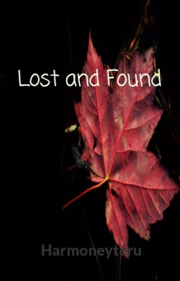 Lost and Found by harmoneyteru