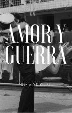 Amor Y Guerra by GMADDY_71