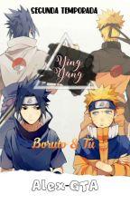 Ying Yang(Boruto & Tu)Temporada 2 by Tris-Uchiha