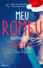 Meu Romeu/Minha Julieta - Extras de Natal by Leisa Rayven by JustReeden