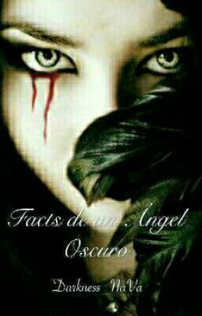 Facts de un ángel oscuro. by Valerie-Greenleaf