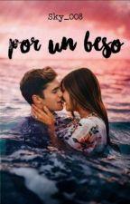 Por un Beso  by sky_008