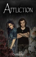 Affliction by crstlbtrfly