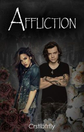 Affliction // Harry Styles by crstlbtrfly