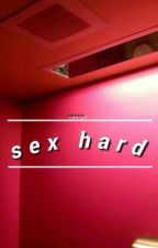 """Sex Hard"" - K-Pop [yaoi/lemon/OS] by GranPapagayoOriental"