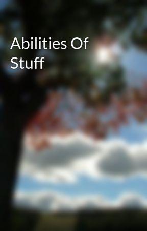 Abilities Of Stuff - Aura Manipulation - Wattpad