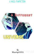 A Different Universe (NaLu) by -Faaaye-