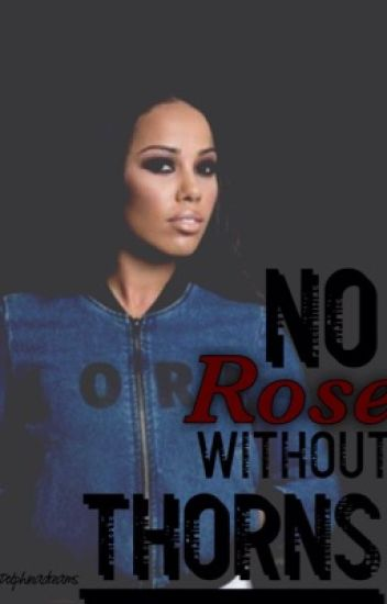No Rose Without Thorns