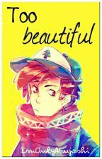 Too Beautiful. [Billdip] by ShogaCookie