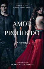 Amor Prohibido  by Itsmeisabellaok