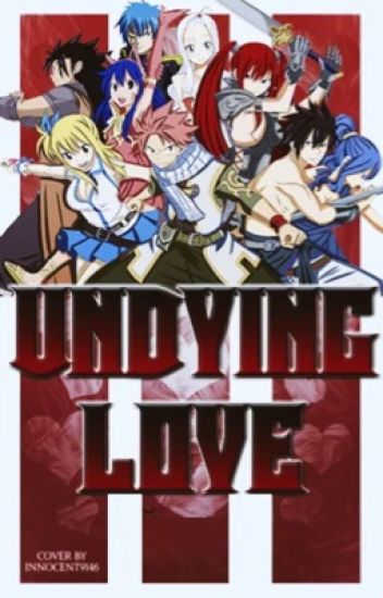 Undying Love (FTTC Sequel)