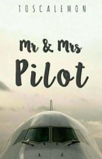 Mr & Mrs Pilot ( On Going ) by toscalemon