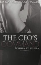 The CEO's Command by allisita_