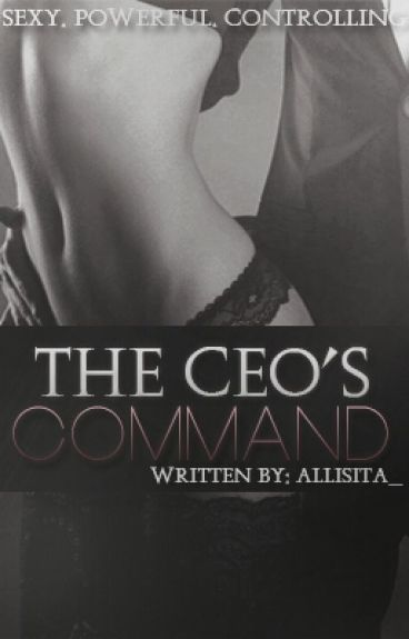 The CEO's Command